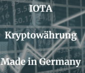 IOTA – Kryptowährung Made in Germany