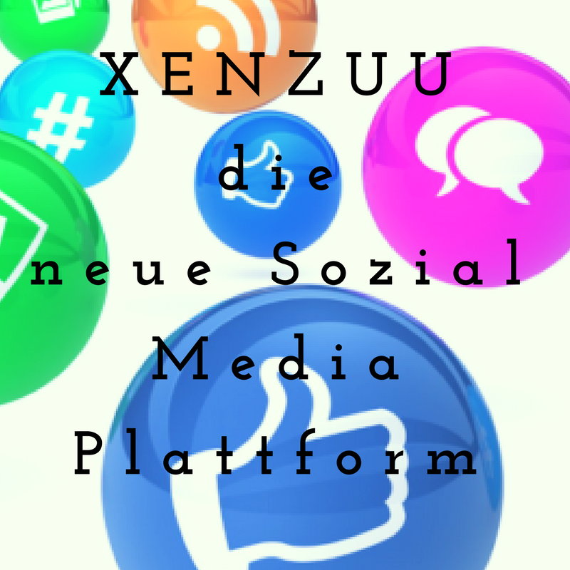 XENZUUDieneue Sozial Media Plattform