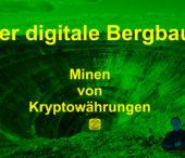 Mining, Goldgräberstimmung bei Kryptowährungen